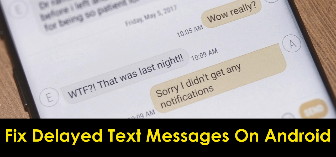 Fix Delayed Text Messages On Android
