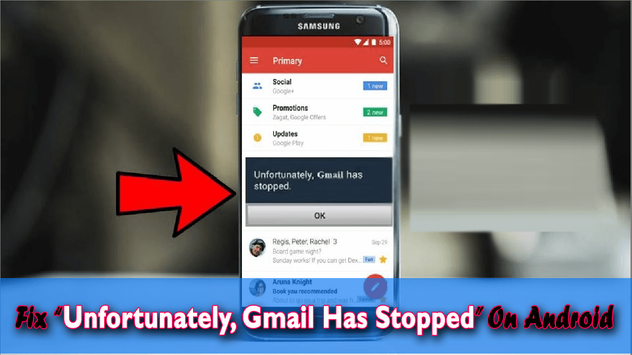 "Fix ""Unfortunately, Gmail/Email Has Stopped"" On Android"